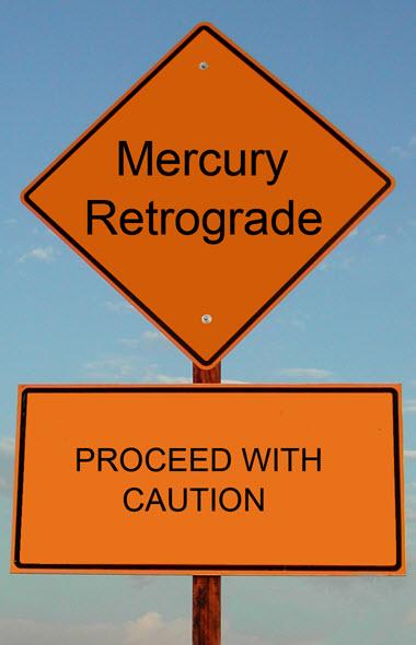 Mercury Retrograde Reminder